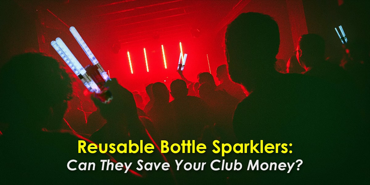 Image of Reusable Bottle Sparklers Used in a Nightclub