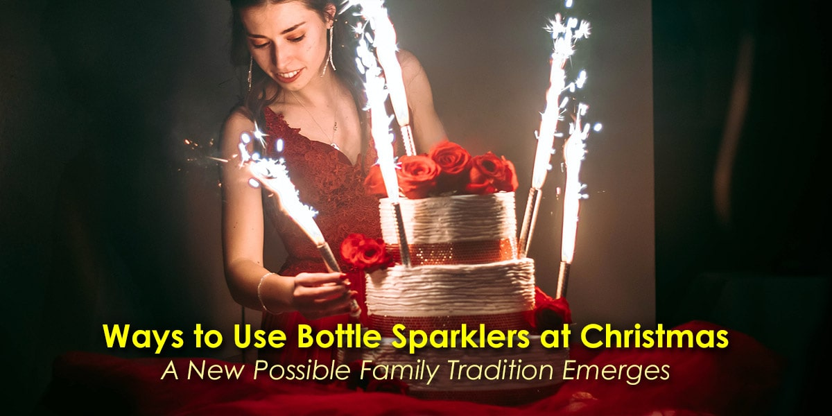 Image of Ways to Use Bottle Sparklers at Christmas