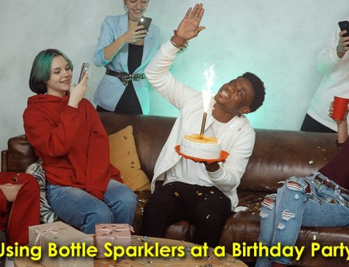Using Bottle Sparklers at a Birthday Party