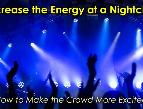5 Ways to Increase Energy at a Nightclub