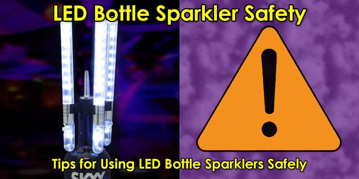 LED Bottle Sparkler Safety image